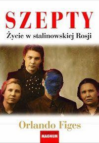 i-szepty-zycie-w-stalinowskiej-rosji